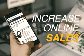 5 Ways To Increase Online Sales: E-Commerce