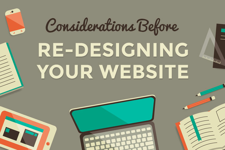 5 Things To Consider Before Redesigning Your Website